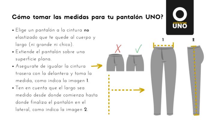 elige un pantalon que te quede al cuerpo, extiendelo sobre una superficie plana, iguala cintura delantera con trasera, mide la cintura de lado a lado. mide el largo en el lateral desde donde comienza la cintura hasta donde termina el pantalón en el bajo.